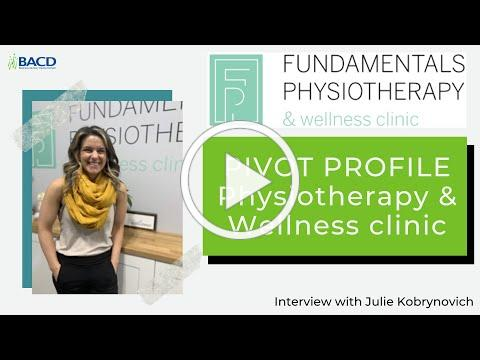 Pivot Profile - Fundamentals Physiotherapy and Wellness Clinic