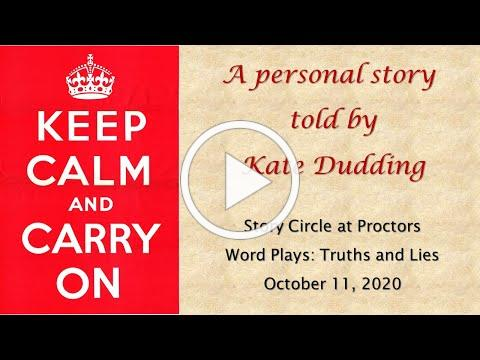 Keep Calm and Carry On told by Kate Dudding