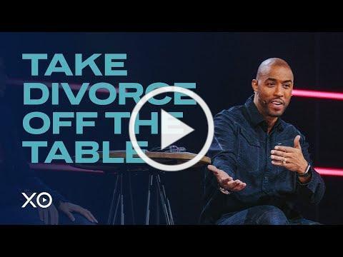 Take Divorce Off The Table | Montell & Kristin Jordan