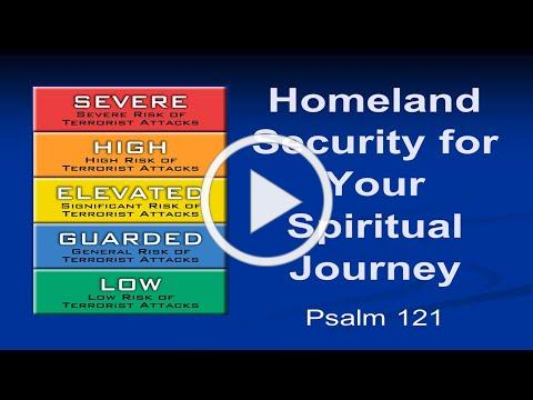 Homeland Security for YourSpiritual Journey