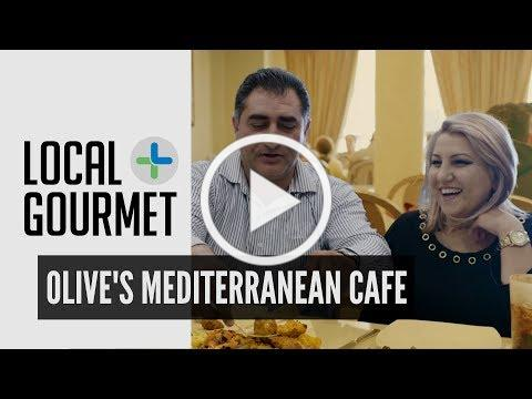 Olive's Mediterranean Cafe | Local Gourmet