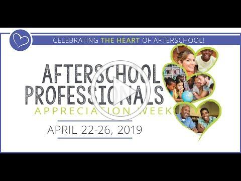 Afterschool Professionals Appreciation Week 2019