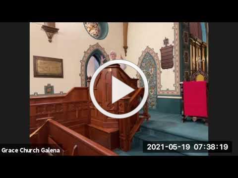 Grace Episcopal Church, Galena IL, Wednesday Eucharist 5-19-2021