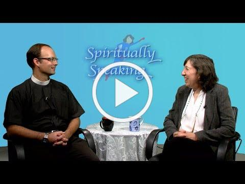 Spiritually Speaking Episode 12 - Episcopalianism and St. Paul's Episcopal Church of Bedford, MA