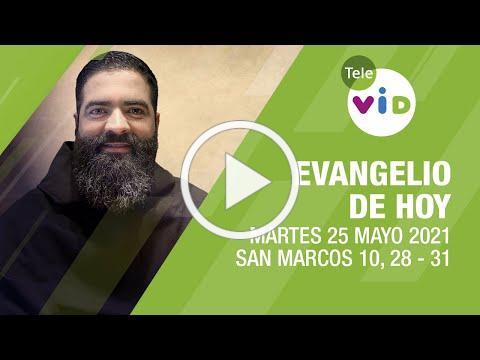 El evangelio de hoy, Martes 25 de Mayo de 2021 📖 Lectio Divina - Tele VID