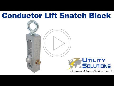 Conductor Lift Snatch Block