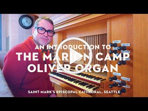 The Marion Camp Oliver Organ-an Introduction
