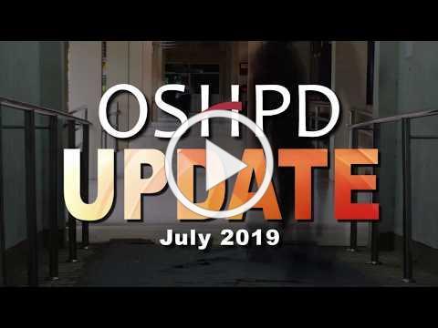 OSHPD Update July 2019