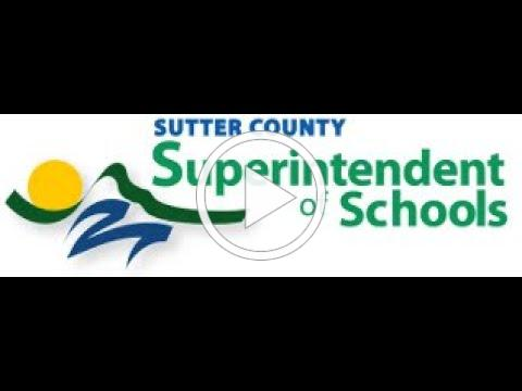 A Message from Sutter County Superintendent of Schools Tom Reusser