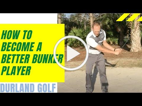 GOLF TIP   How To Become A Better Bunker Player