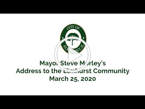Mayor Steve Morley's Address to the Community, March 25