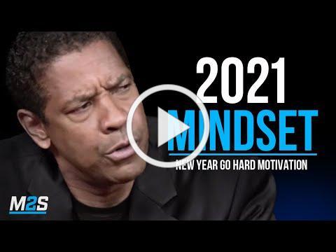 2021 GO HARD MINDSET - Best Motivational Speech