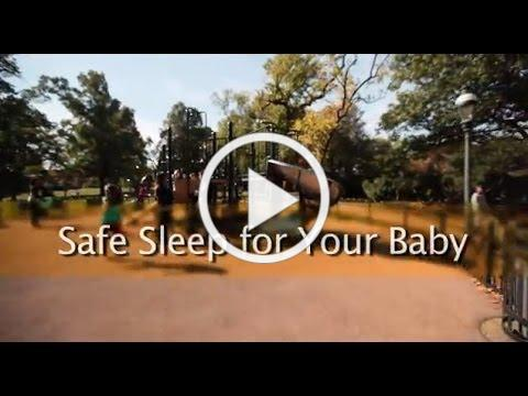 Safe Sleep For Your Baby -- 60 Seconds