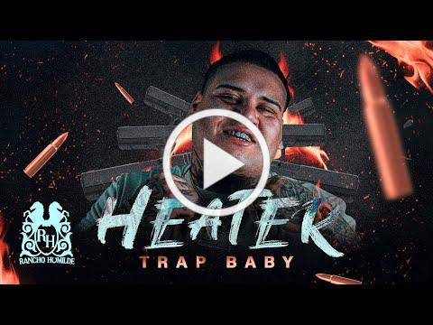 Trap Baby - Heater [Official Video]