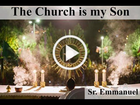 The Church is my Son