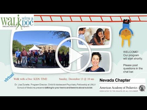 Nevada AAP 13 December 2020 Live Walk with a Doc KIDS TIME