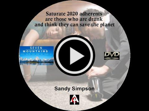 Saturate 2020 adherents are those who are drunk and think they can save the planet