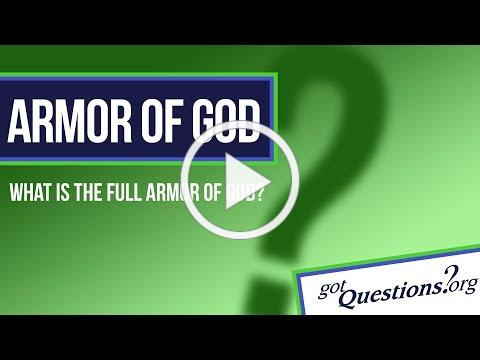 What is the full armor of God?