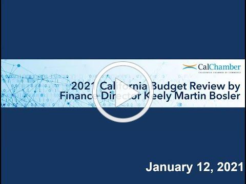 2021 California Budget Review by Finance Director Keely Martin Bosler