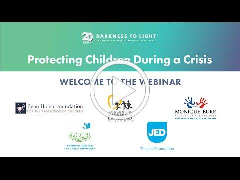 Protecting Children During a Crisis Webinar