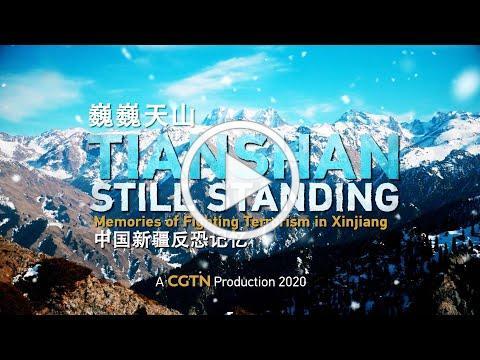 Tianshan: Still Standing - Memories of fighting terrorism in Xinjiang