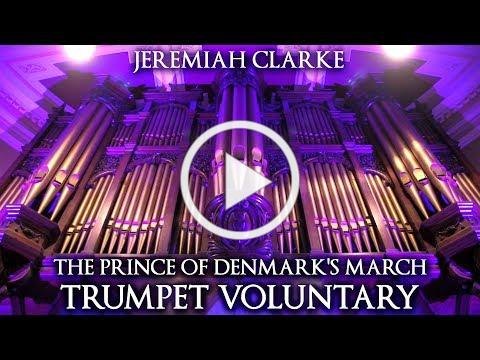 JEREMIAH CLARKE - THE PRINCE OF DENMARK'S MARCH (TRUMPET VOLUNTARY) - THE ORGAN OF HULL CITY HALL