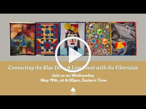 Connecting the Blue Dots: A Live Event with the Fiberistas