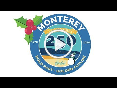 City of Monterey's 2020 Holiday Video Card