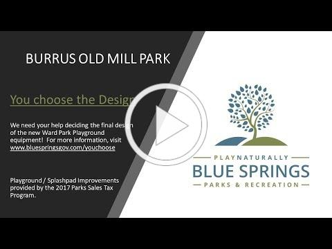 You Choose the Design - Burrus Old Mill Park Playground / Splashpad