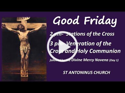 Good Friday - Veneration of the Cross and Holy Communion. April 2, 2021. St Antoninus Church