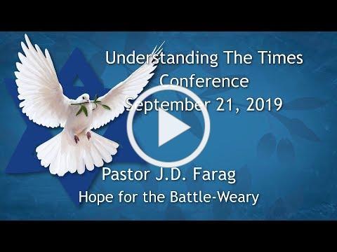 Understanding the Times Conference 2019 - Pastor J.D. Farag