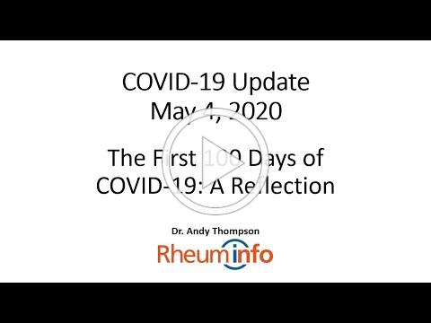 2020 05 04 - COVID-19 UPDATE - The First 100 Days of COVID-19: A Reflection