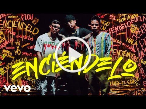 Joseph el de la Urba, Ñengo Flow, Jamby El Favo - Enciéndelo (Official Music Video)