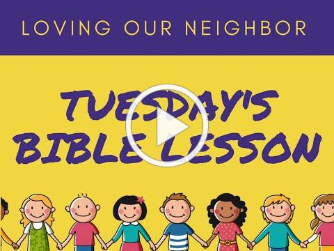 VBS 2020 Tuesday Bible Lesson/Grace