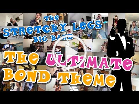 The Ultimate Bond Theme (Skyfall Big Band cover) | The Stretchy Legs Big Band