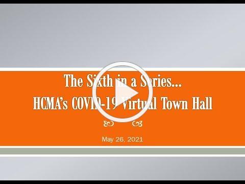 6th COVID Town Hall May 26 2021