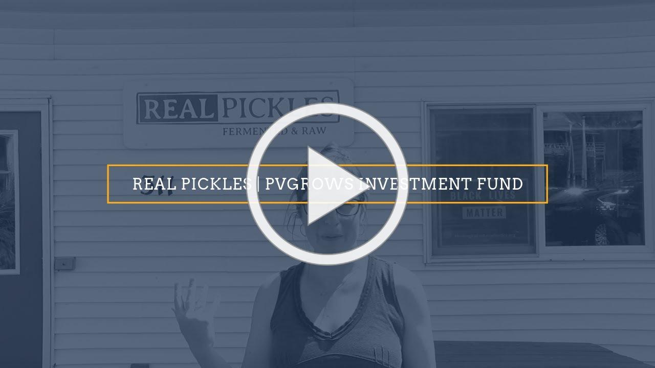 Real Pickles   Addie Rose Holland   PVGrows Investment Fund