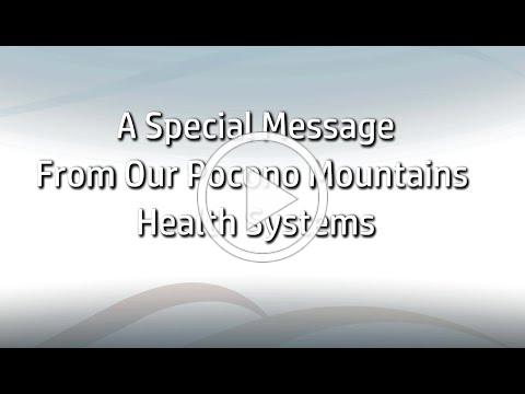 PSA | A Special Message From Our Pocono Health Systems