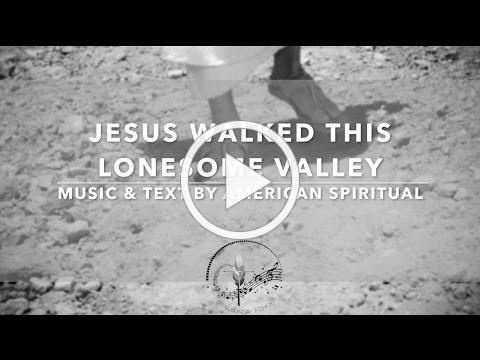Jesus Walked This Lonesome Valley | American Spiritual with Lyrics | Sunday 7pm Catholic Choir