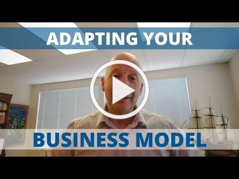 ADAPTING YOUR BUSINESS MODEL