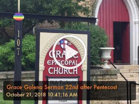 Grace Galena Sermon 10/21/2018