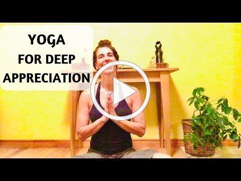 YOGA FOR DEEP APPRECIATION - YOGA WITH MEDITATION MUTHA