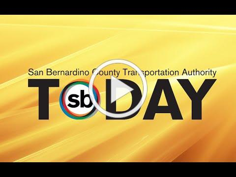 SBCTA Today: Summertime Sights and Sounds of Construction