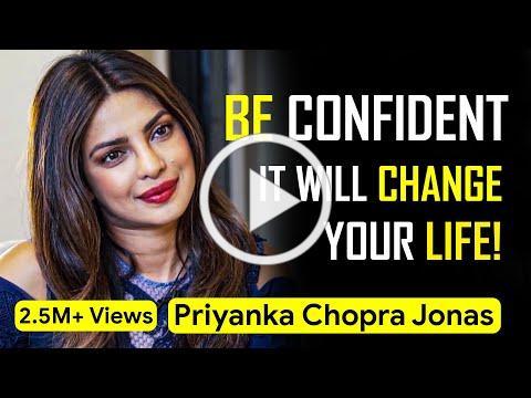 How CONFIDENCE can Change your Life - Priyanka Chopra Jonas | Seek Inspiration