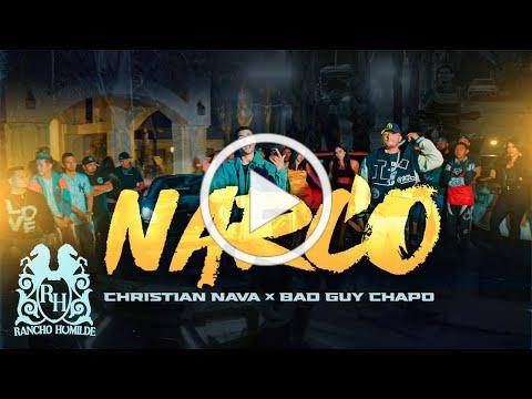 Christian Nava x BadGuy Chapo - Narco [Official Video]