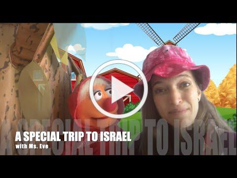 A Special Trip to Israel