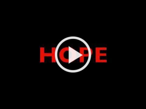 Hope~A short inspiring video