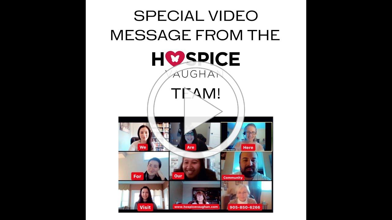 Special Message From The Hospice Vaughan Team