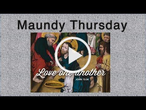 Maundy Thursday - April 1, 2021