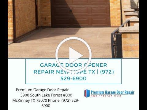 Garage Door Opener Repair New Hope TX | (972) 529-6900